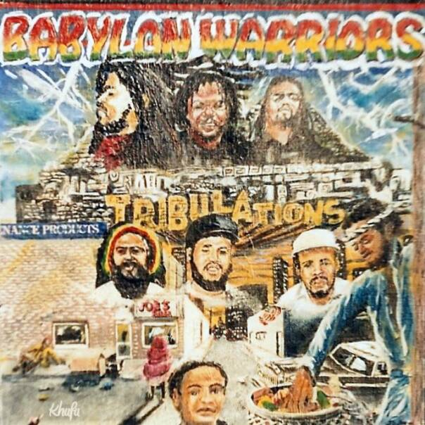 "Babylon Warriors ""Tribulation"" 1989 Caye Records (produced by: Babylon Warriors"