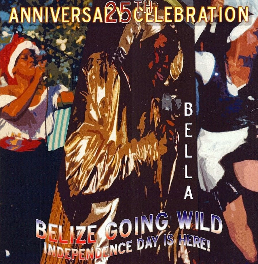 Bella Carib - Belize Going Wild (2006)  Kulchascope Music) Arranged and Produced by: Clinton 'Junie' Crawford
