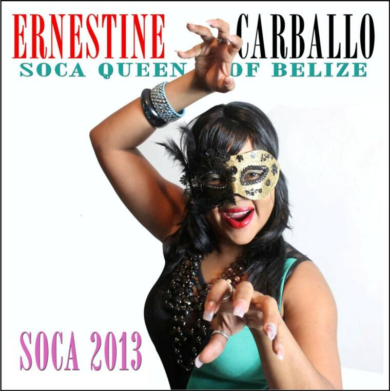 "Ernestine Carballo ""BELIZE SOCA QUEEN""  Every Day For Me Is Carnival"