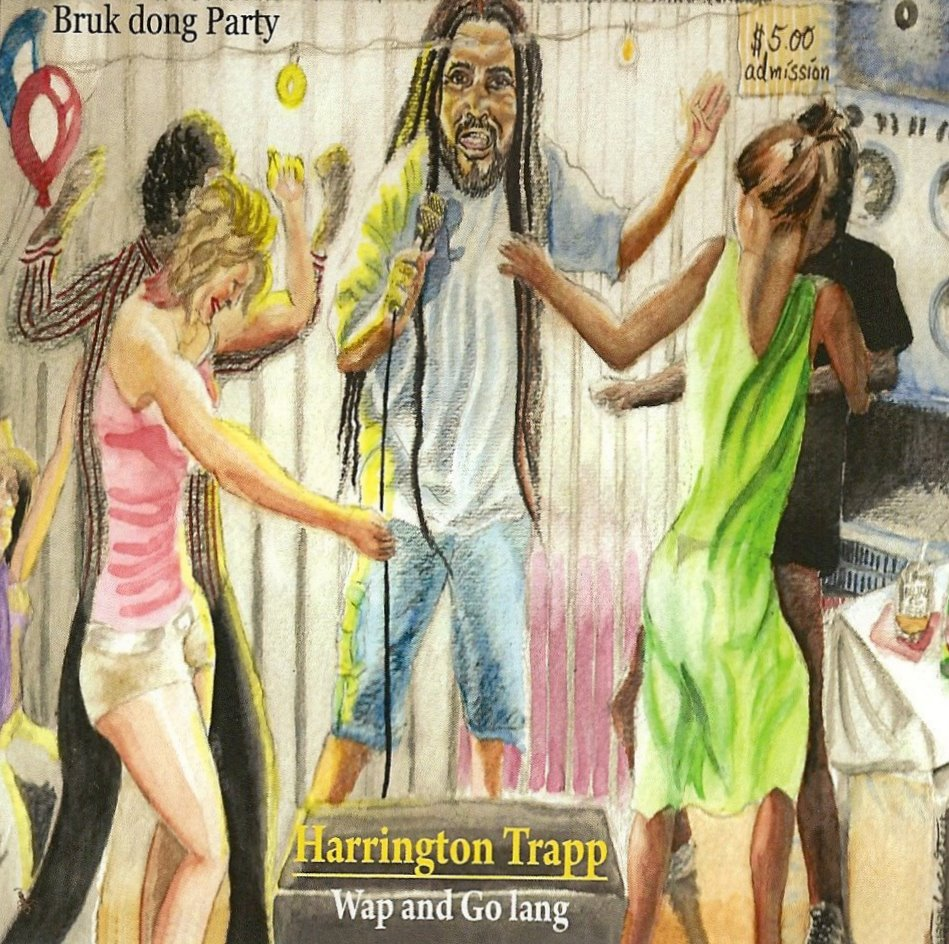 Harrington Trapp (Wap and go lang) released 2010