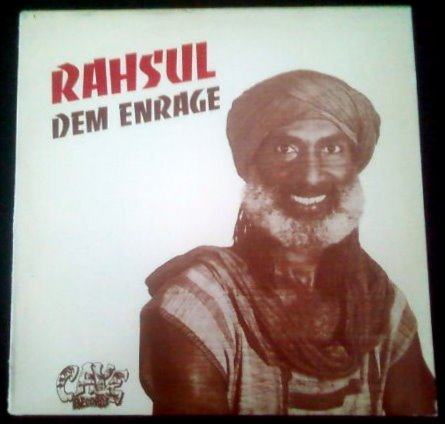 "Rahsul ""Dem Enrage"" 1987 Caye Records - Produced by:George Hughes"
