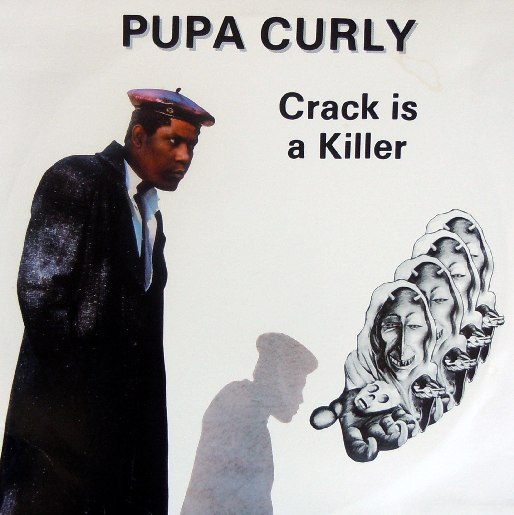 Pupa Curly (Crack is a Killer) Caye Records