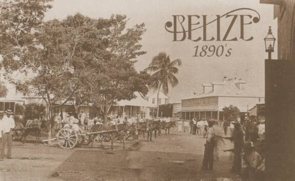 Downtown Belize 1890